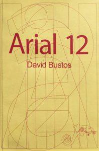 """""""Arial 12"""" de David Bustos: Dormir con la televisión encendida"""