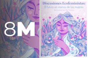El futuro en manos de las mujeres: Ecologistas lanzan libro sobre ecofeminismo y el rol de las mujeres como agentes de cambio