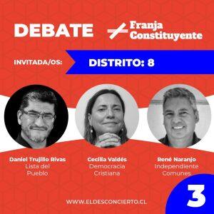 #DebateConstituyente: Revive el último capítulo con los candidatos del Distrito 8: René Naranjo, Cecilia Valdés y Daniel Trujillo