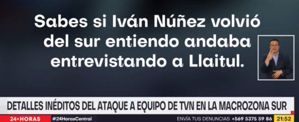 VIDEO| TVN revela nuevos antecedentes de ataque a su equipo en Tirúa: Aseguran que Carabineros sabía de movimientos de Iván Núñez