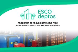 ESCOdeptos: El programa que mejora la eficiencia energética y económica en edificios
